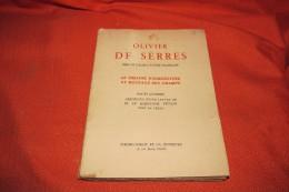 Le Theatre D'agriculture Et Mesnage Des Champs Serres Olivier De / Seigneur De Pradel 1941 - Cultural