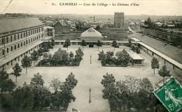 CAMBRAI Cour College-chateau D'eau 1912 - Cambrai