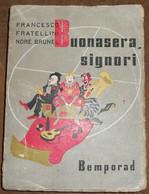Buonasera, Signori - Livres Anciens