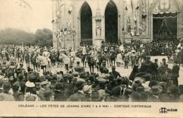 CPA 45  ORLEANS FETES DE JEANNE D ARC CORTEGE HISTORIQUE 1912 - Orleans