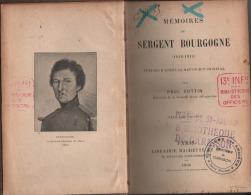 Memoires Du Sergent  BOURGOGNE  ( 1812-1813 ) - Livres