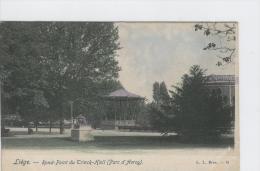 CP Liège Rond-Point Du Trinck-Hall (Parc D'Avroy)  Vers 1901  L L  Brux. Colorisé - Lüttich