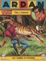 BROCHURE Artima ARDAN Tim L'Audace N° 103 Les Tigre D'Afrique ARTIMA : Juste La Couverture Neuve - Arédit & Artima