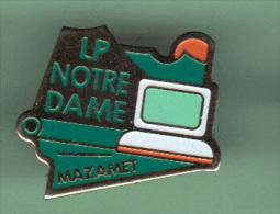33541-Pin's Lycée Notre Dame.Mazamet. - Steden
