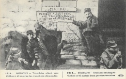 Guerre De 1914 - Soissons - Tranchées Allant Vers Cuffies à 40m Des Tranchées Allemandes - Soissons