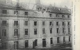 Guerre De 1914 - Soissons - Ancien Grand Séminaire - Soissons