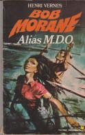 Henri Vernes Bob Morane Alias MDO N°65 - Marabout Junior