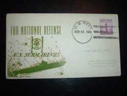 LETTRE TP USA 3C OBL.MEC. NOV 21 1941 U.S. NAVY. + U.S. SUBMARINES  FOR NATIONAL DEFENSE - Submarines