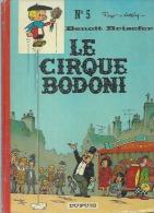 "BENOIT BRISEFER "" LE CIRQUE BODONI "" -  PEYO  - E.O.  1973  DUPUIS - Benoît Brisefer"