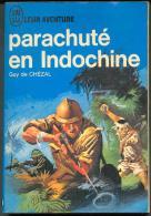 Guy De Chézal : Parachuté En Indochine !! , J´AI LU BLEU Leur Aventure A 150/151 Guerre * TTBE/NEUF 1966 - Geschichte