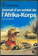 Silvester : Journal D´un Soldat De L´AFRIKA-KORPS , J´AI LU BLEU Leur Aventure A 172/173 Guerre * TTBE++ 1967 - Geschichte