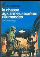 Mcgovern : La Chasse Aux Armes Secrètes Allemandes ,édition J´AI LU BLEU Leur Aventure A 176 Guerre Eo 1967 TTBE/NEUF - Geschichte