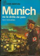 Henri NOGUERES : Munich Ou La Drôle De Paix  , édition J´AI LU BLEU Leur Aventure A 191 Guerre 1968 TTBE++ - Geschichte