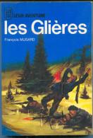 François MUSARD : Les Glières...23 Mars 1944, édition J´AI LU BLEU Leur Aventure A 193 Guerre 1971 TTBE++ - Geschichte