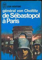 Von Choltitz : De Sébastopol à Paris...Aout 1944 !! , J´AI LU BLEU Leur Aventure A 203 Guerre * TTBE/NEUF 1969 - Geschichte
