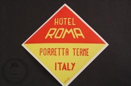 Hotel Roma, Florretta Terme - Italy - Original Luggage Hotel Label - Sticker - Hotel Labels