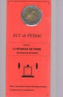 2 ECU De PESSAC . 10 000 Exemplaires . Avec Plaquette Sous Plastique . - Euros Des Villes