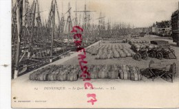 59 - DUNKERQUE - LE QUAI DES HOLLANDAIS - CARTE PRECURSEUR - Dunkerque