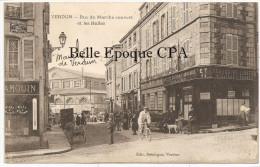 55 - VERDUN - Rue Du Marché Couvert Et Les Halles ++++ 1916 +++ Édit. Debergue, Verdun ++++++ RARE / JAMAIS Sur Delcampe - Verdun