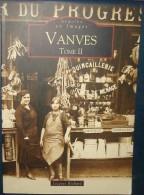 VANVES,Tome II.127 Pages De Cartes Postales.be - Vanves