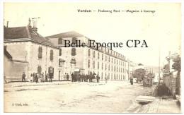 55 - VERDUN - Faubourg Pavé - Magasins à Fourrage ++++++ Édit. J. Chol +++++++ RARE / JAMAIS Sur Delcampe - Verdun
