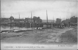 Compiegne Le Pont De Péniches établi Sur L´Oise (1914) Bon état - Compiegne