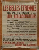 Affiche LES BELLES ETRENNES De Teitgen AUX KOLLABORATEURS 1947 épuration Collaboration Riom Puy-de-Dôme - 1939-45