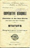 N°37298 -coopérative Régionale Charentes Et Des Deux Sèvres -statuts Et Réglement Intérieur- - Non Classés