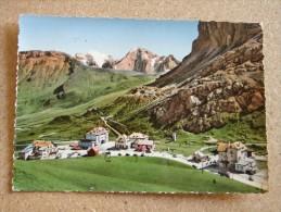 Tn1719)  Passo Pordoi Verso La Marmolada E Vernel - Alberghi Maria Di Svoia E Col Di Lana - Trento