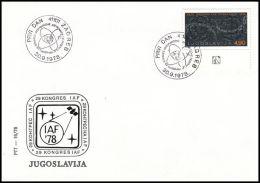 "Yugoslavia 1978, FDC Cover ""Congress Of The International Astronautics Federation (IAF)"" - FDC"