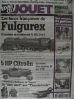 La Vie Du Jouet N°018 - 004/1997 - Locos Fulgurex; 5 HP Citroen; Poupées; Stars Wars Et Thunderbirds Cosmos; Automates - Books And Magazines