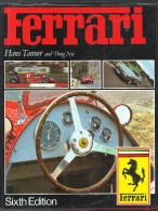 Automobile FERRARI De Hans Tanner And Doug Nye 6 ème édition De 1984 Edition HAYNES - Sports