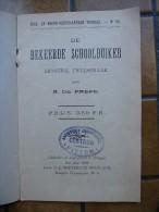 De Bekeerde Schoolduiker Door A. De Paepe (toneelkundig Maandschrift)  1904 - Books, Magazines, Comics
