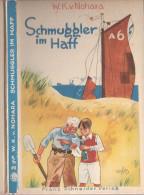 Memel Litauen Klaipeda Kurische Nehrung Schmuggler Im Haff Jugend Abenteuer Buch 1932 M Schneider Verlag Illustiert - Children's