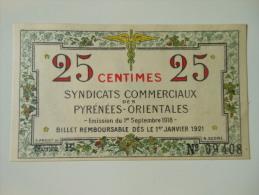 Pyrénées Orientales 66 , 1ère Guerre Mondiale 25 Centimes + QUALITE ! - Bonds & Basic Needs
