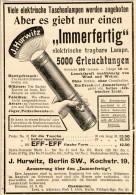 Original-Werbung/Inserat/ Anzeige 1902 - ELEKTRISCHE TASCHENLAMPE IMMERFERTIG/HURWITZ BERLIN Ca.130 X 90 Mm - Publicités