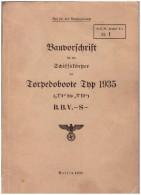 """ORIGINAL Bauvorschrift Torpedoboot Typ 1935 , GEHEIM , 1938 , O.K.M. , """"T1"""" Bis """"T12"""" , Marine , Schiff ,  Wehrmacht !!! - Boats"""