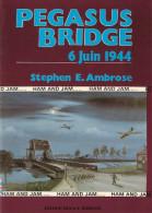 PEGASUS BRIDGE JUIN 1944 DEBARQUEMENT NORMANDIE OPERATION AEROPORTEE PLANEUR PARA  LIBERATION