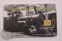 Phone Card Ladatel Guatemala - Ferrocarriles De Guatemala, Foto: Freddy Barrutia - Guatemala Railway - Trenes