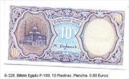 6-328. Billete Egipto. P-189. 10 Piastras - Egipto