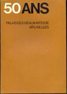 Palais Des Beaux Arts De Bruxelles - 50 Ans -  1928 / 78. - Arte