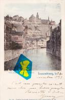 LUXEMBOURG - Vue Prise Du Pont Du Grund - Carte Circulée En 1899 Et Colorée - Rodange