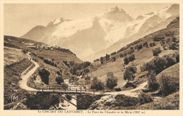 Le Circuit Du Lautaret - Le Pont Du Chazelet Et La Meije - Briancon