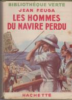 Bibliothèque Verte Les Hommes Du Navire Perdu - Books, Magazines, Comics