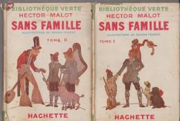 Bibliothèque Verte Hector Malot Sans Famille Tome 1 Et 2 - Books, Magazines, Comics