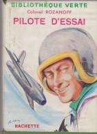 Bibliothèque Verte Pilote D'éssai Colonel Rozanoff - Books, Magazines, Comics
