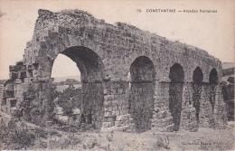 CPA Constantine - Arcades Romaines - 1913 (2106) - Konstantinopel