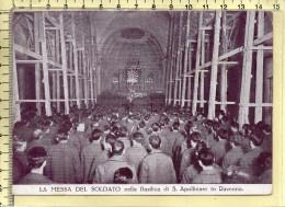 Ravenna - La Messa Del Soldato -fg - Ravenna