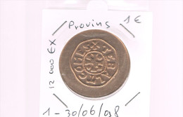 1 EURO De PROVINS . 12 000 Exemplaires . - Euros Of The Cities