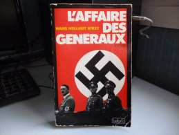 L'AFFAIRE DES GENERAUX DE HANS HELLMUT KIRST - French
